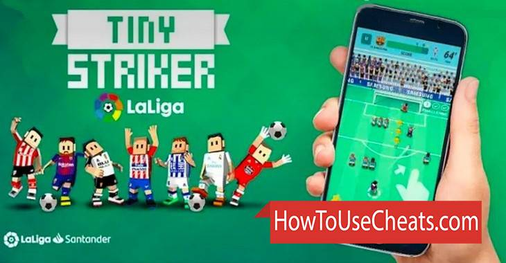 Tiny Striker La Liga 2018 how to use Cheat Codes and Hack Coins and Lives