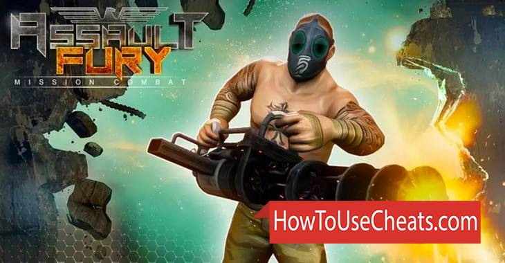 Assault Fury — Mission Combat how to use Cheat Codes and Hack Money, Coins, Energy and Weapon