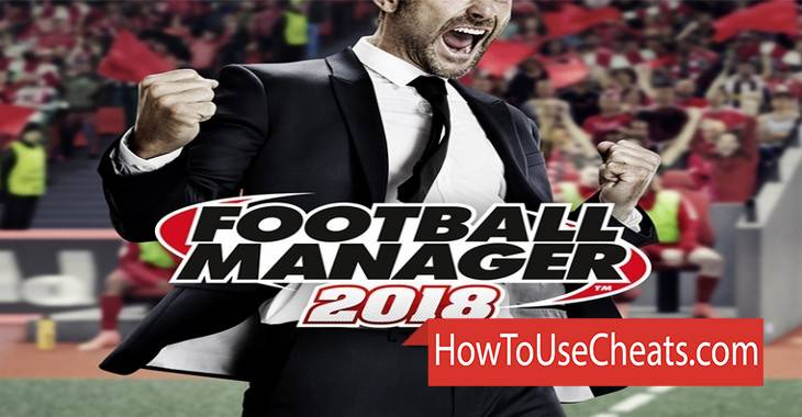 FOOTBALL MANAGER 2018 how to use Cheat Codes and Hack Money