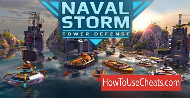 Naval Storm TD how to use Cheat Codes and Hack Gold and Petroleum