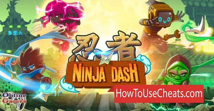 Ninja Dash - Ronin Jump how to use Cheat Codes and Hack Gold and Diamonds