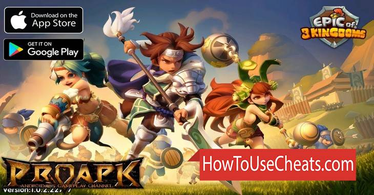 Epic of 3 Kingdoms how to use Cheat Codes and Hack Gold and Gems